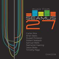 Music from SEAMUS, Vol. 27