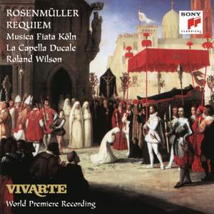 Rosenmüller: Requiem - Missa et motetti pro defunctis