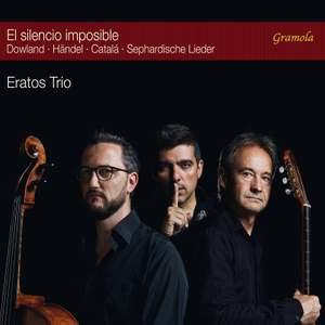 El silencio imposible: Eratos Trio