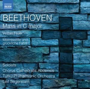 Beethoven: Mass in C, Vestas Feuer & Meeresstille und glückliche Fahrt Product Image