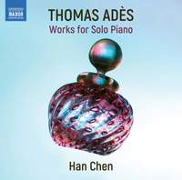 Adès: Solo Piano Works