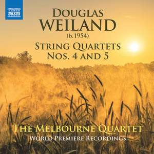 Douglas Weiland: String Quartets Nos. 4 and 5 Product Image