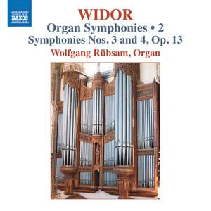 Widor: Organ Symphonies Nos. 3 and 4