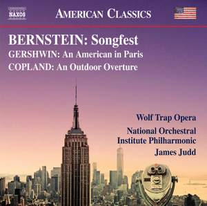 Bernstein: Songfest, Gershwin: An American in Paris & Copland: An Outdoor Adventure