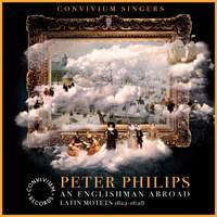 Peter Philips: Latin Motets
