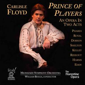 Carlisle Floyd: Prince of Players
