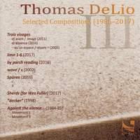 Thomas De Lio: Selected Compositions (1986-2017)