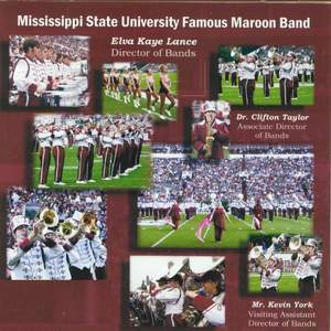 Mississippi State University Famous Maroon Band 2006