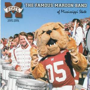 The Famous Maroon Band of Mississippi State 2005 - 2006 Product Image