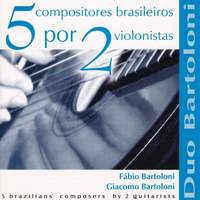 5 compositores brasileiros por 2 violonistas