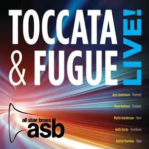 Toccata & Fugue Live!