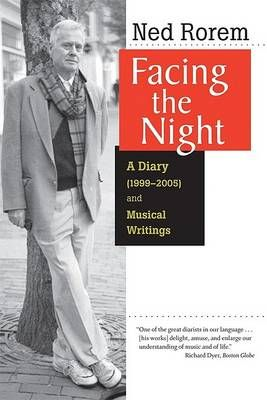 Facing the Night: A Diary (1999-2005) and Musical Writings