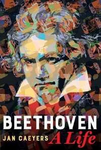 Beethoven: A Life