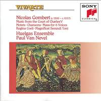 Gombert: Music from the Court of Charles V