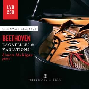 Beethoven: Bagatelles & Variations