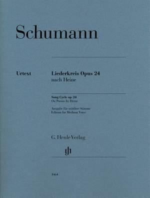 Schumann: Liederkreis, Op. 24