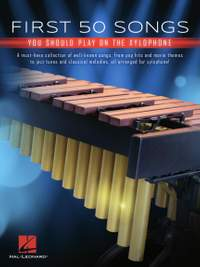 First 50 Songs You Should Play on Xylophone