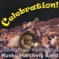 University of Washington Husky Marching Band Album - Celebration