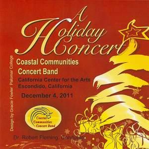 Coastal Communities Concert Band - A Holiday Concert 2011