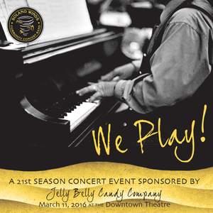 We Play!
