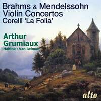 Brahms & Mendelssohn: Violin Concertos