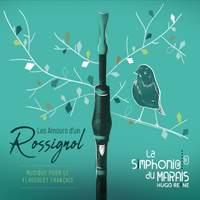 Les Amours d'un Rossignol - Musique pour le flageolet français