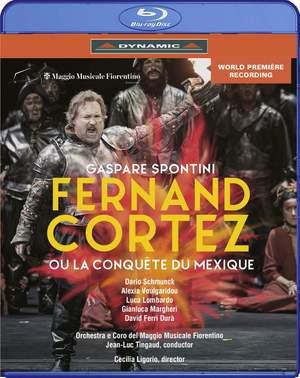 Spontini: Fernando Cortez (La conquète du Mexique)