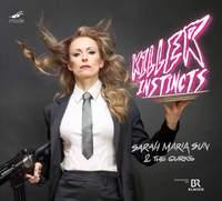 Killer Instincts: Sarah Maria Sun & The Gurks
