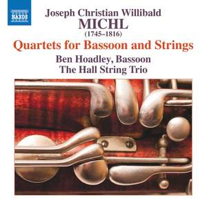 Joseph Christian Willibald Michl: Quartets for Bassoon and Strings