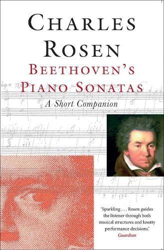 Beethoven's Piano Sonatas: A Short Companion