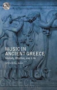 Music in Ancient Greece: Melody, Rhythm and Life