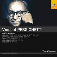 Vincent Persichetti: Organ Music
