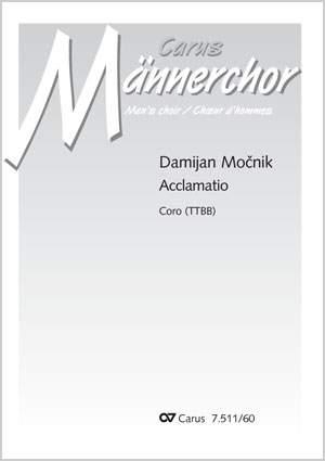 Mocnik, Damijan: Acclamatio for TTBB
