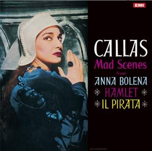 Maria Callas - Mad Scenes - Vinyl Edition