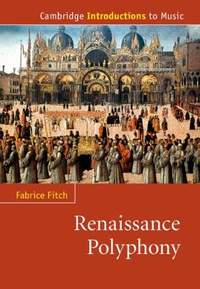 Renaissance Polyphony (Cambridge Introductions to Music)