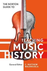 Norton Guide to Teaching Music History