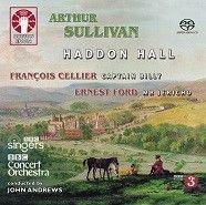 Ernest Ford: Mr Jericho, Sullivan: Haddon Hall & Cellier: Captain Billy