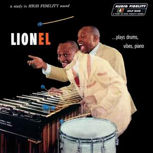 Lionel...Plays Drums, Vibes, Piano