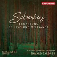 Schoenberg: Erwartung & Pelleas und Melisande