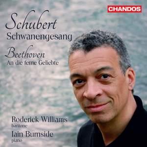 Schubert: Schwanengesang & Beethoven: An die ferne Geliebte