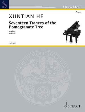 He, X: Seventeen Trances of the Pomegranate Tree Product Image