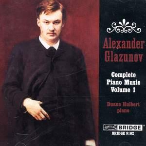 Glazunov: Complete Piano Music, Vol. 1