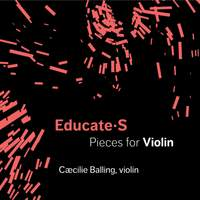 EDUCATE S: Pieces for Violin