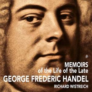 Memoirs of the Life of the Late George Frideric Handel Product Image