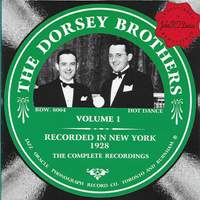 The Dorsey Brothers Vol. 1 - 1928