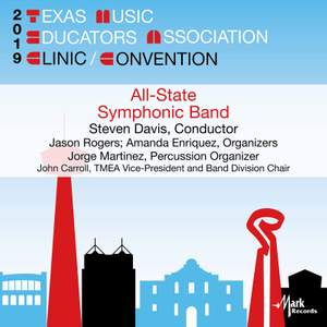 2019 Texas Music Educators Association: All-State 6A Symphonic Band (Live)