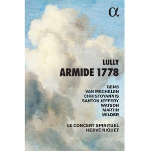 Lully: Armide 1778 - Alpha: ALPHA973 - 2 CDs + Book or download | Presto  Classical