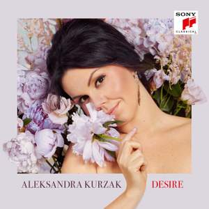 Aleksandra Kurzak - Desire
