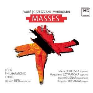 Faure, Grzeszczak, Whitbourn: Masses
