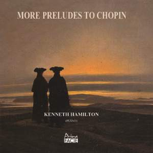 More Preludes To Chopin